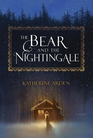 """""""The bear and the nightingale"""", by Katherine Arden - In a village at the edge of the wilderness of northern Russia, where the winds blow cold and the snow falls many months of the year, a stranger with piercing blue eyes presents a new father with a gift-- a precious jewel on a delicate chain, intended for his young daughter."""
