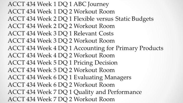 ACCT 434 Discussions All Weeks Workout rooms, Budgeting