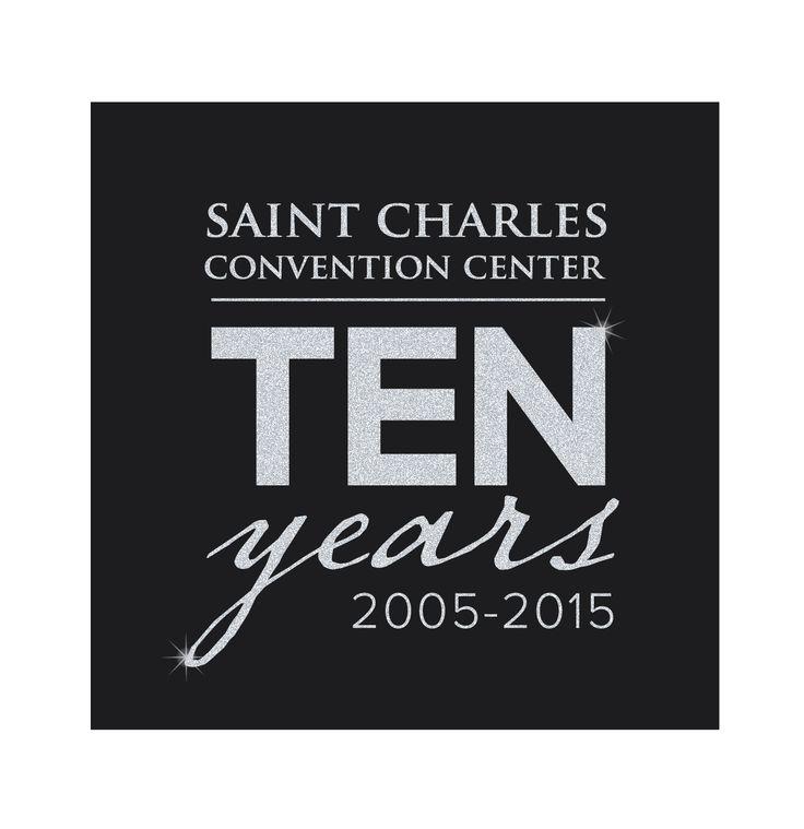 St. Charles Convention Center 10 Year Anniversary Logo