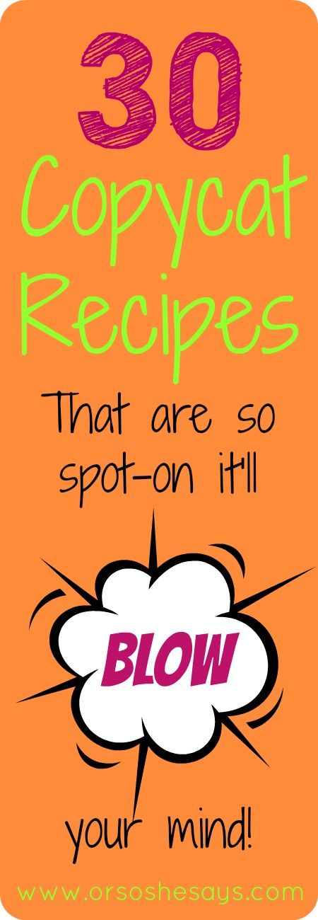recipes you can make at home from your favorite restaurants! So good to be able to whip them up at home.