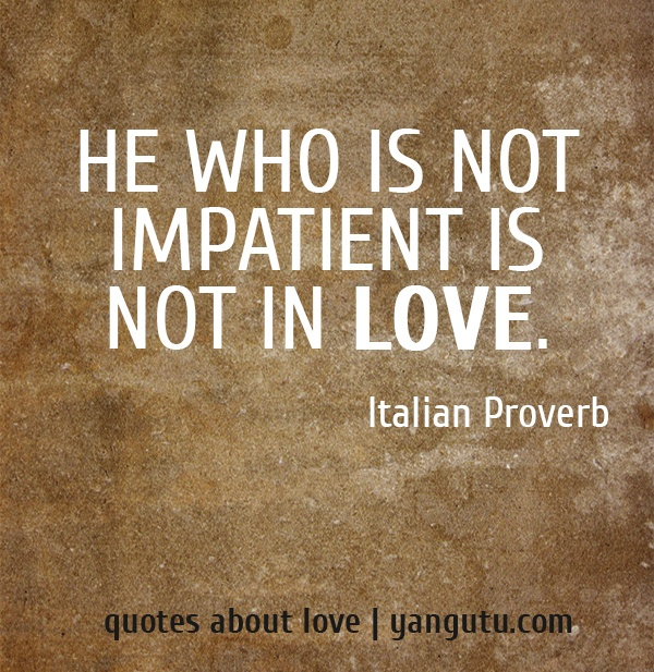 Italian Quotes Life: The 25+ Best Proverbs About Love Ideas On Pinterest