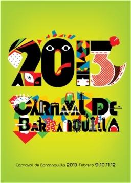 Afiche del Carnaval 2013, homenaje a Barranquilla