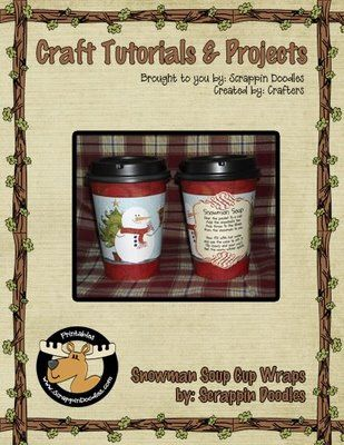 """Freebie Download - """"Snowman Soup"""" cup wraps for Dixie Grab and Go cups!"""