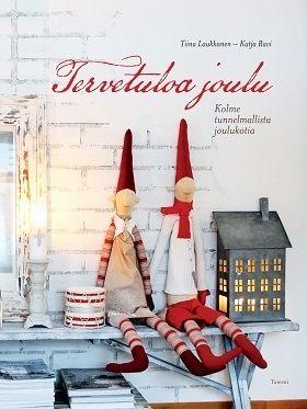 Tervetuloa Joulu -kirja (n. 20€)  Muutkin, jouluisia koteja ja muita joulufanin silmiä ilahduttavia kuveja pullollaan olevat Joulukirjat on nannaa! ;)