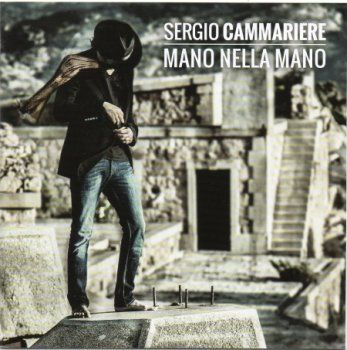 Sergio Cammariere - Mano Nella Mano (2014)