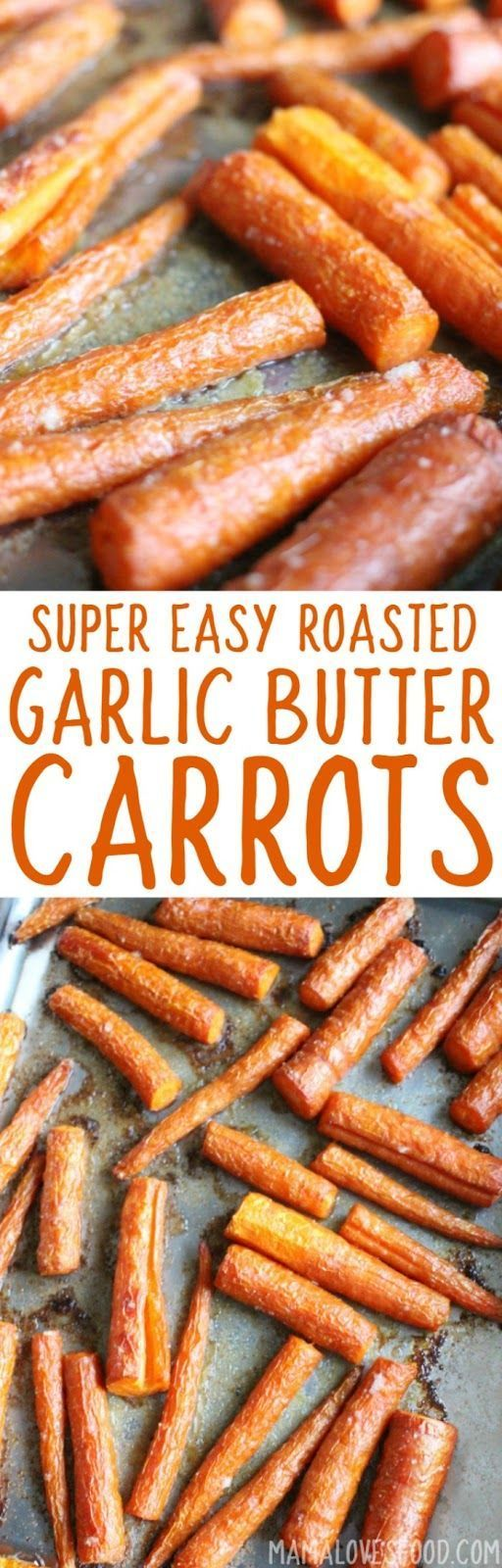 whole family loved it! - Easy Oven Roasted Garlic Butter Carrots Recipe - How to Bake Carrots in the Oven