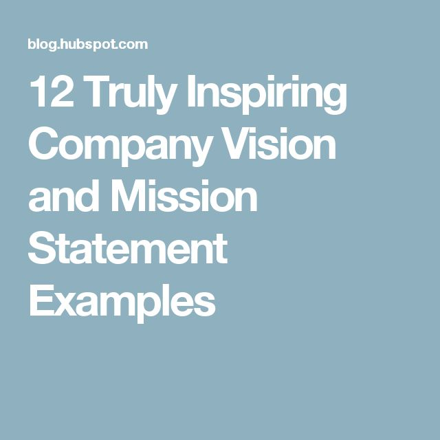 25+ best ideas about Company mission statement examples on ...