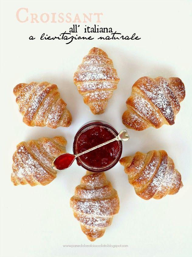 PANEDOLCEALCIOCCOLATO: Croissant sfogliati all' Italiana a lievitazione naturale