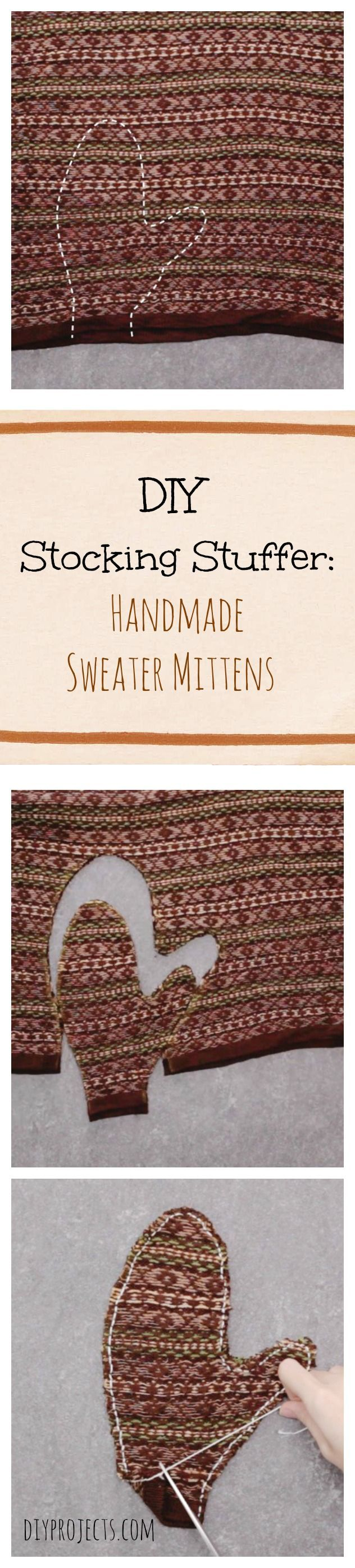 A super easy DIY tutorial for Sweater Mittens, the perfect Homemade Stocking Stuffer.