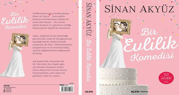 """Bir Evlilik Komedi ile Sinan Akyüz bu kez okurları gülümsetecek. """"Evde kalmış"""" üç kız kardeşin komik hayatları romanda anlatılıyor.   http://724kultursanat.com/sinan-akyuz-bir-evlilik-komedisi-ile-gulduruyor/  #sinanakyüz #birevlilikkomedisi"""