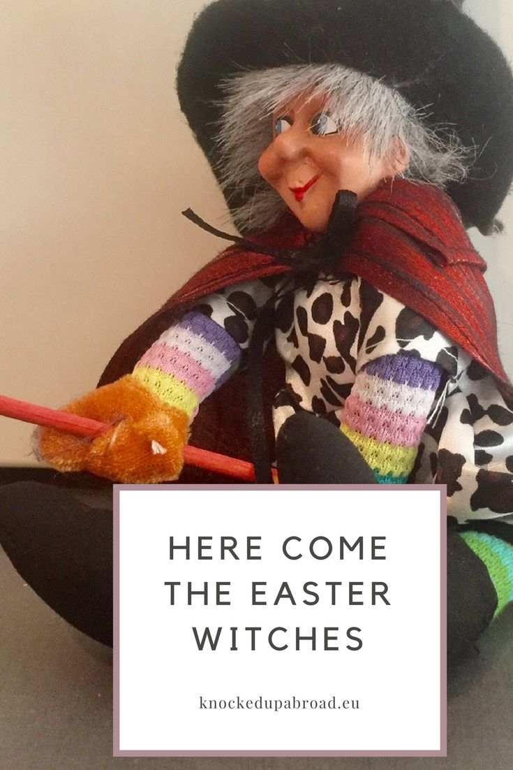 Here Come the Easter Witches | Knocked Up Abroad