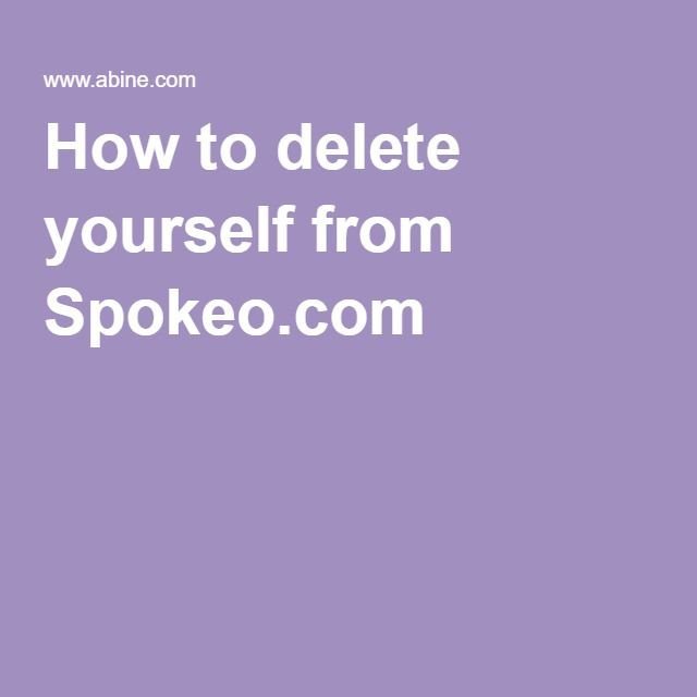 How to delete yourself from Spokeo.com