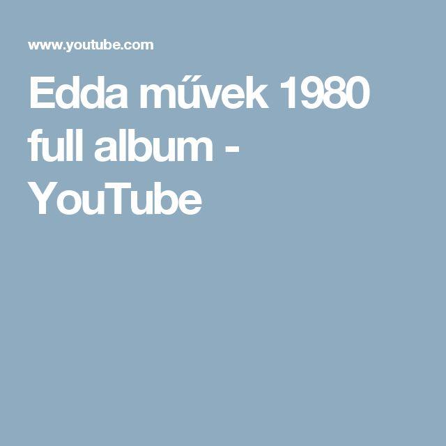 Edda művek 1980 full album - YouTube