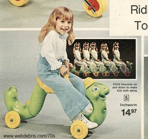 Inchworm riding toy 70s. I was always too big for this. Looked like fun when my little sister rode it.