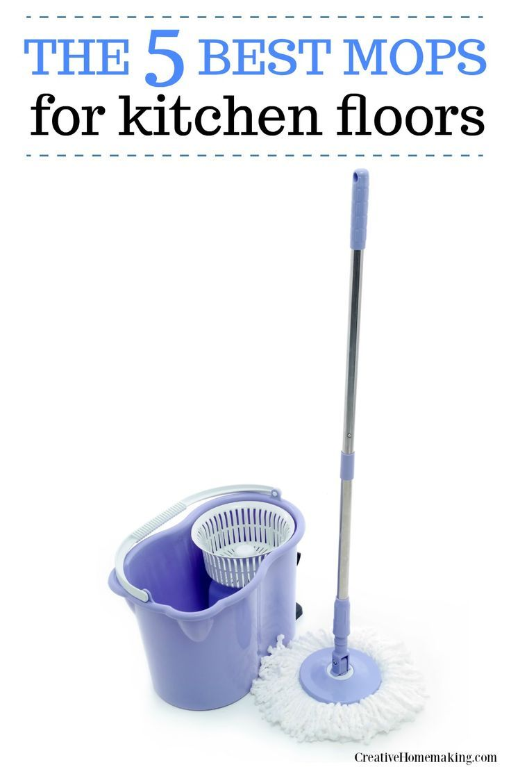 The 7 Best Mops For Kitchen Floors 2020 Creative Homemaking Cleaning Hacks Kitchen Flooring Cleaning Laminate Wood Floors