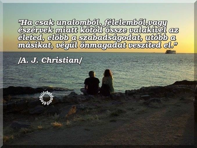 A. J. Christian idézete a megalkuvó házasságról. A kép forrása: Az Életküldetésed