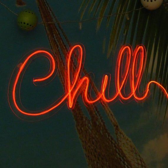 Chill Neon Sign Neon Art Wall Art Light Up Letters Wire Etsy Neon Signs Neon Wall Art Light Up Letters