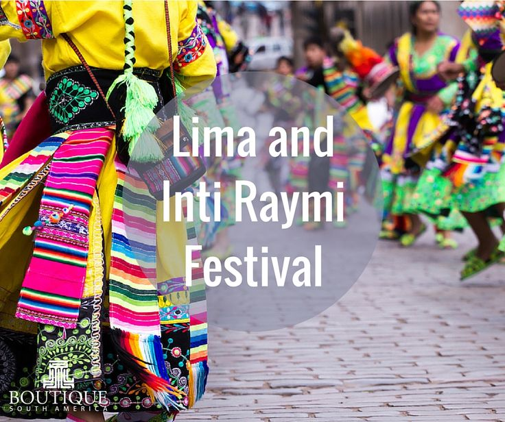Explore Lima and Inti Raymi Festival here: http://www.boutiquesouthamerica.com.au/product/lima-inti-raymi-festival/