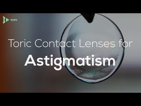 Contact Lenses For Astigmatism
