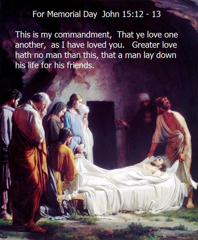 Memorial Day Bible Quotes: 25+ Best Ideas About John 15 12 On Pinterest