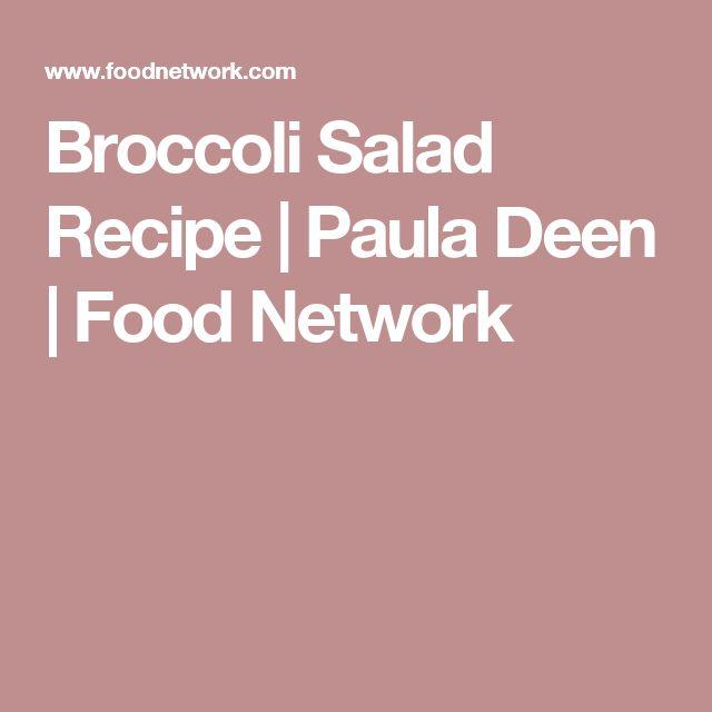 Broccoli Salad Recipe | Paula Deen | Food Network