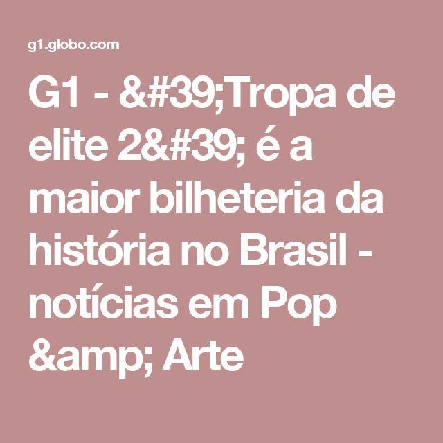 G1 - 'Tropa de elite 2' é a maior bilheteria da história no Brasil - notícias em Pop & Arte