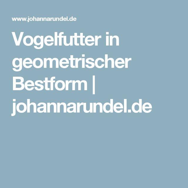 Vogelfutter in geometrischer Bestform | johannarundel.de