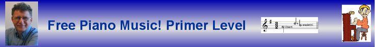 Free Piano Music! Primer Level