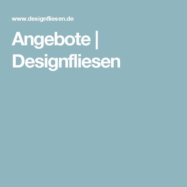 Stunning Angebote Designfliesen