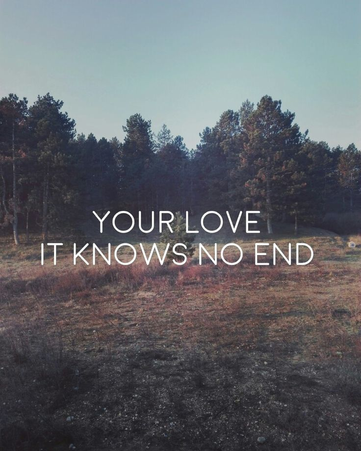 Hillsong- Your love it knows no end #hillsong #lyrics #worship #faith #song #christian #Jesus
