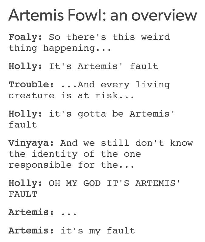 It's not ALWAYS Artemis' fault. lol