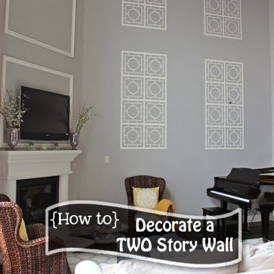 A Little Of This, A Little Of That: Decorating A Two Story Wall Part 94
