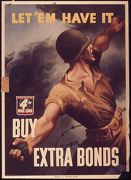 *m. This is a war bond posture. It tried to encourage people to buy more war bonds so we could get more resources for the war.