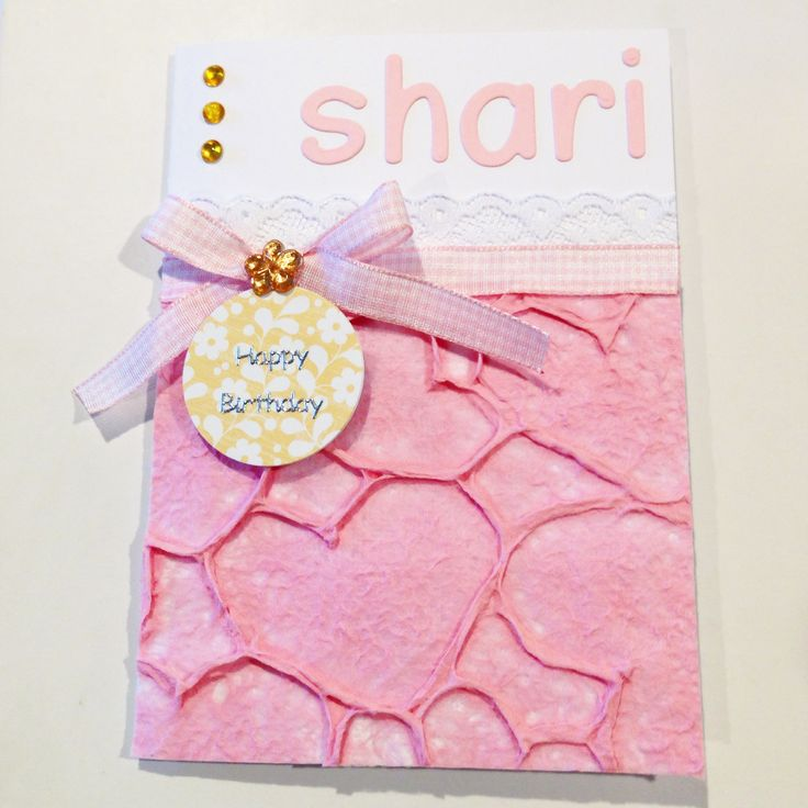 Custom made birthday card. Love the texture of the love heart paper!