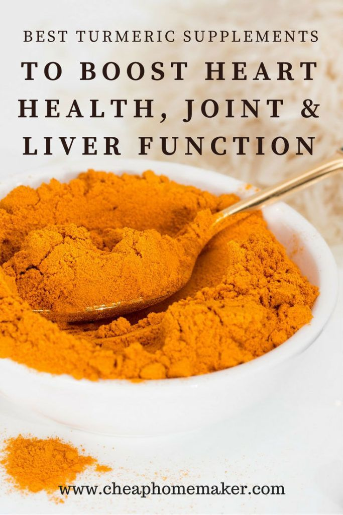 The Best Turmeric Supplements to Boost Your Heart Health, Joint and Liver Function