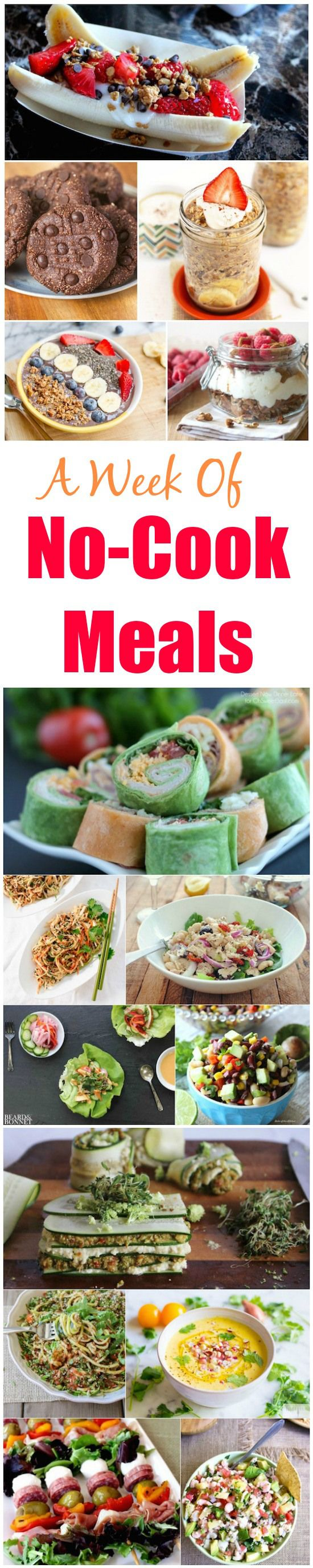 A Week of No-Cook Meal ideas to help you through the hot summer months!