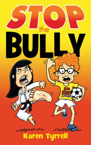 STOP the Bully 5 STARS on Goodreads voted #1 Bully prevention Book