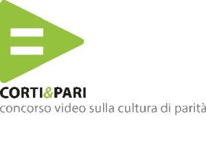 LA CULTURA DI PARITÀ IN UN CONCORSO CINEMATOGRAFICO PER CORTOMETRAGGI: CORTI&PARI