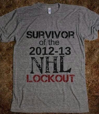 SURVIVOR -of the- 2012-13 NHL LOCKOUT!!!!