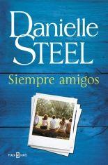 Siempre amigos / Danielle Steel