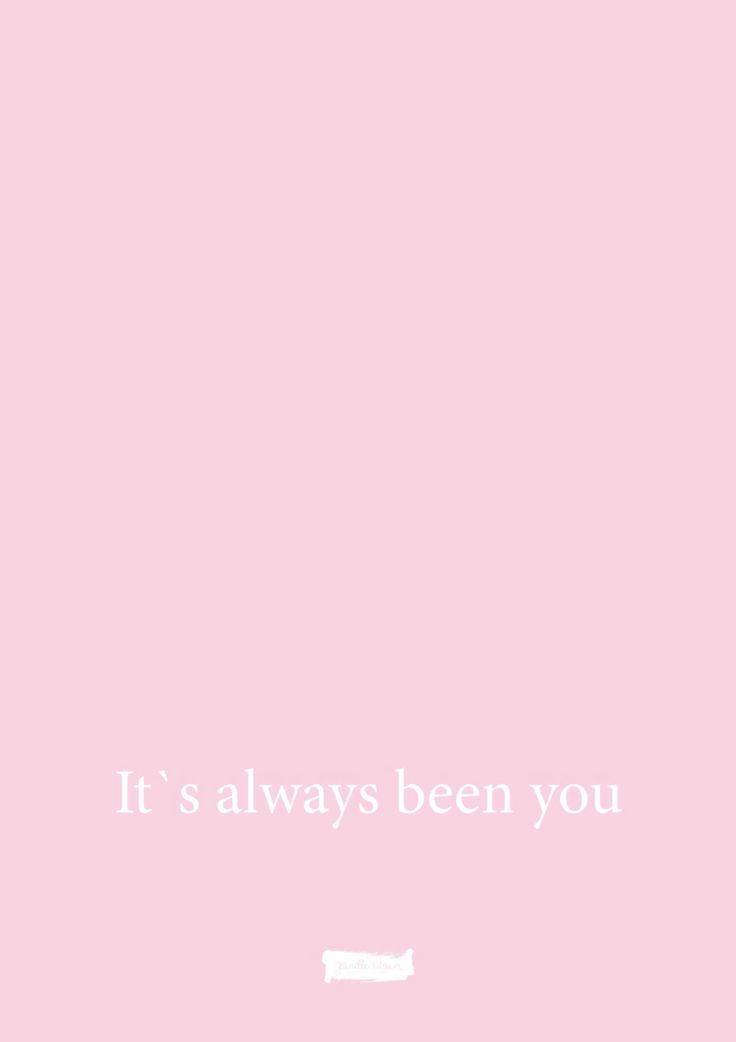 Its always been you quote poster
