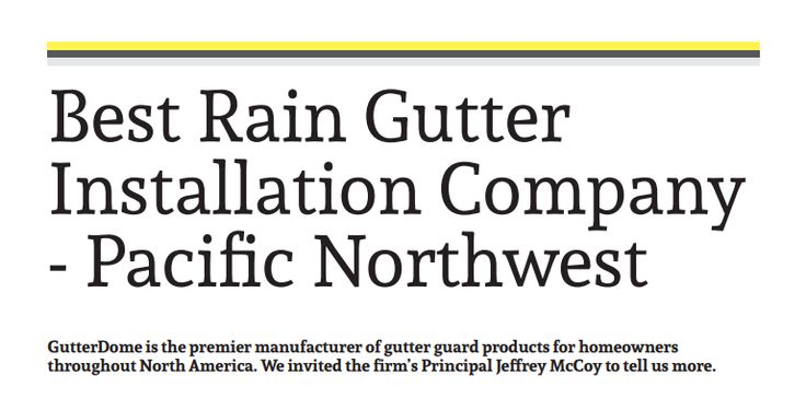 #DYK that GutterDome was nominated as the Best Rain Gutter Installation Company in the Pacific Northwest? Find out what makes GutterDome standout!