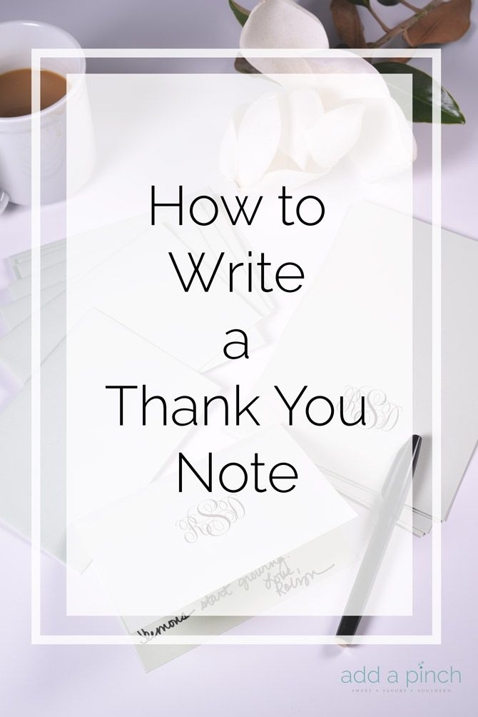 How to Write a Thank You Note in 3 Easy Steps - It's simple to do, but means so much! // addapinch.com