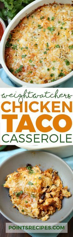 Chicken Taco Casserole (Weight Watchers SmartPoints)