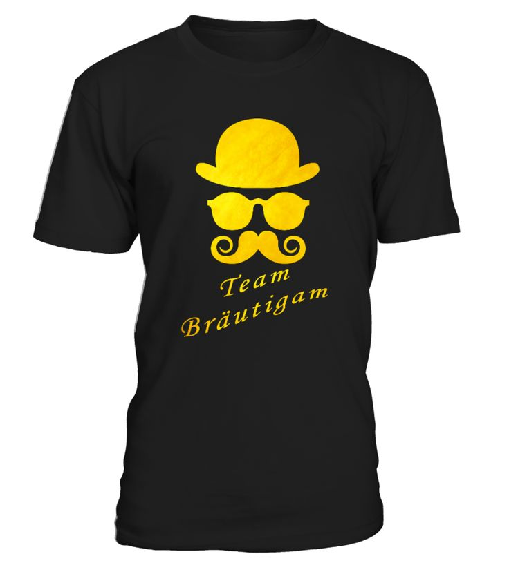Junggesellenabschied - Team Bräutigam   => Check out this shirt by clicking the image, have fun :) Please tag, repin & share with your friends who would love it. #Oktoberfest #hoodie #ideas #image #photo #shirt #tshirt #sweatshirt #tee #gift #perfectgift #birthday #Christmas
