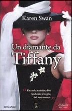 Un diamante da Tiffany by Karen Swan