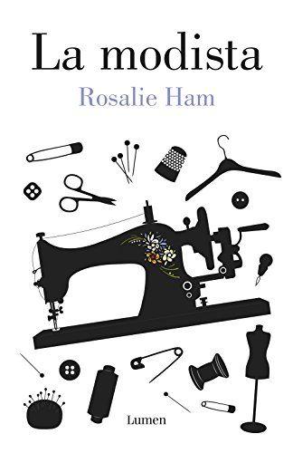 La Modista (LUMEN) de ROSALIE HAM http://www.amazon.es/dp/8426402380/ref=cm_sw_r_pi_dp_eDnWwb1PVQ90Q