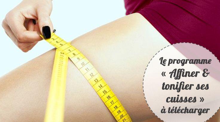 Téléchargez un programme ciblé à faire chez soi, sans matériel, pour affiner les cuisses, les tonifier et limiter l'apparition de la cellulite.