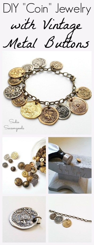 "Create inexpensive and lightweight DIY ""coin"" jewelry by repurposing and upcycling vintage metal buttons! When flattened, they look exactly like old coins...Pieces of Eight... Doubloons...etc. Fun repurpose project with lovely results- make bracelets, anklets, necklaces, and more! #SadieSeasongoods / www.sadieseasongoods.com"