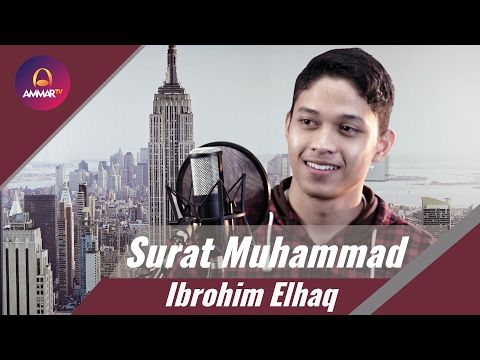 Surat Muhammad Ibrohim Elhaq - YouTube